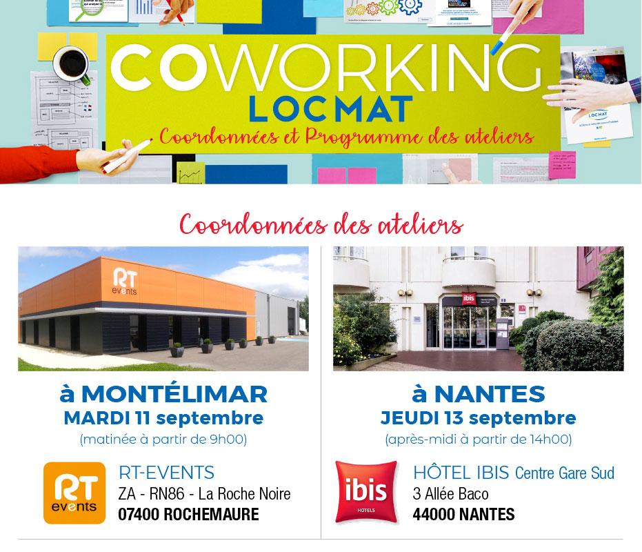 COWORKING LOCMAT. A Montélimar et Nantes en Septembre
